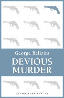 Devious murder geotge bellairs harold blundell detective littleohn classic british crime