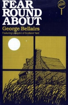 Fear Round About george bellairs harold blundell detectuve littlejohn classic british crime