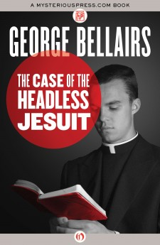 The Case of the Headless Jesuit george bellairs harold blundell classic british crime