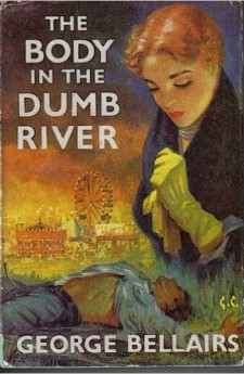 The Body in the Dumb River george bellair harold blundell detective ittlejohn classic british crime
