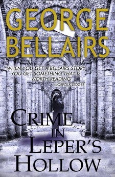 crime in lepers' hollow george bellairs harold blundell classic british crime