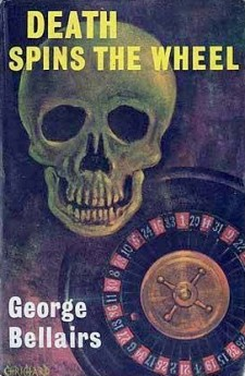 death spins the wheel george bellairs harold blundell detective littlejohn classic british crime