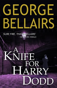 A Knife for Harry Dodd george belairs harold blundell classic british crime
