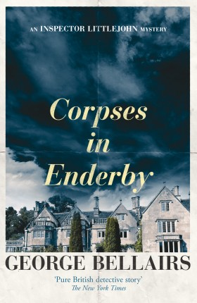 Corpses in Enderby by George Bellairs - a free book from IpsoBooks