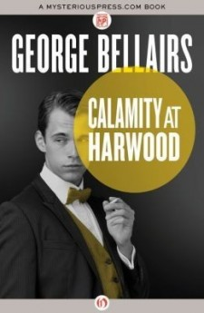 Calamity at harwood george bellairs harold blundell classic british crime