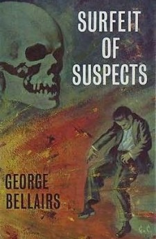 Surfeit of Suspects george bellairs harold blundell classic british crime detective ittlejohn