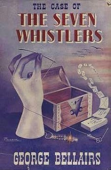 The Case of the Seven Whistlers george bellairs harold blundell classic british crime detective littlejohn