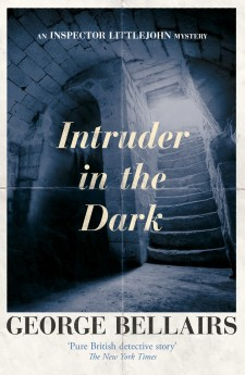Intruder in the Dark George Bellairs