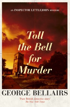 Toll The Bell for Murder by George Bellairs